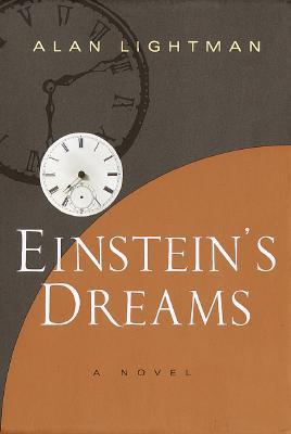 Einstein's Dreams, Lightman, Alan