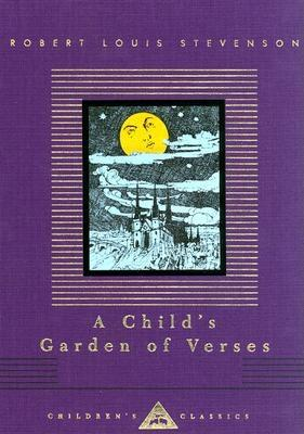 Image for A Child's Garden of Verses (Everyman's Library Children's Classics Series)