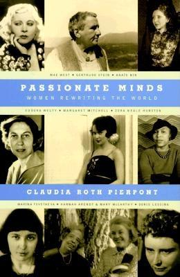 Image for Passionate Minds: Women Rewriting the World