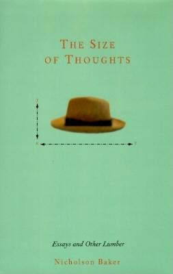 Image for Size of Thoughts: Essays and Other Lumber