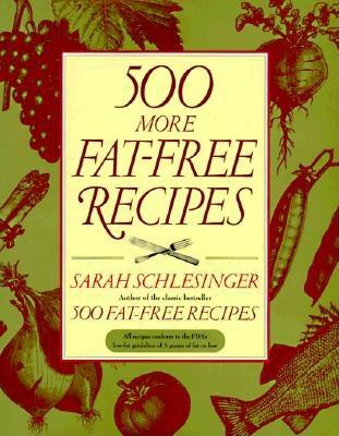 Image for 500 More Fat-Free Recipes