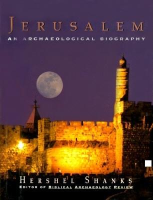 Image for Jerusalem:: An Archaeological Biography