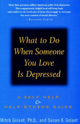 Image for What To Do When Someone You Love is Depressed