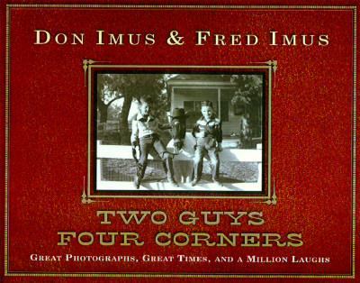 Image for Two Guys Four Corners: Great Photographs, Great Times, and a Million Laughs