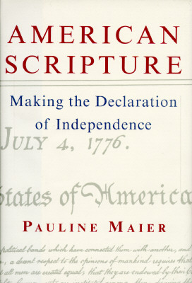 Image for American Scripture: Making the Declaration of Independence