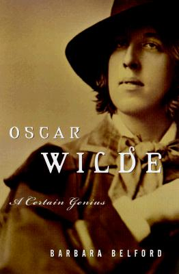 Image for Oscar Wilde: A Certain Genius