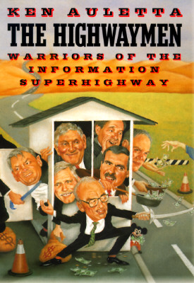 Image for The Highwaymen: Warriors of the Information Superhighway
