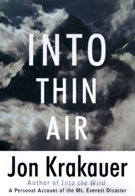 Into Thin Air: A Personal Account of the Mount Everest Disaster, Krakauer, Jon