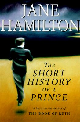 Image for The Short History of a Prince : A Novel