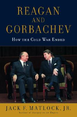 Image for Reagan and Gorbachev: How the Cold War Ended