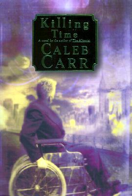 Killing Time, Carr, Caleb