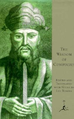 Image for The Wisdom of Confucius (The Modern Library of the World's Best Books)