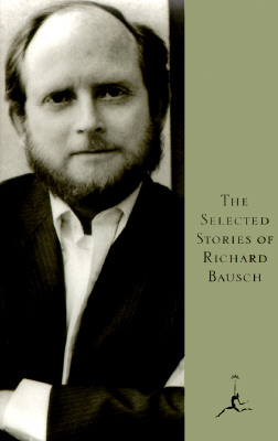 Image for The Selected Stories of Richard Bausch (Modern Library)