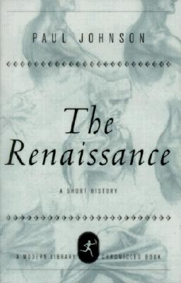 Image for The Renaissance: A Short History (Modern Library Chronicles)