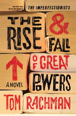 Image for The Rise & Fall of Great Powers: A Novel
