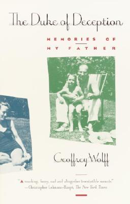 Duke of Deception: Memories of My Father, Wolff, Geoffrey