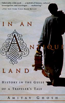 Image for In an Antique Land: History in the Guise of a Traveler's Tale