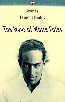 Image for The Ways of White Folks: Stories