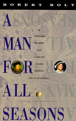 A Man for All Seasons: A Play in Two Acts, Bolt, Robert