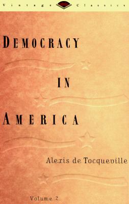 Image for Democracy in America, Volume 2 (Vintage Classics)