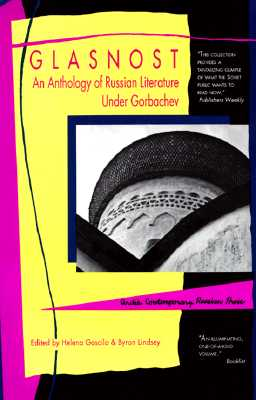 Image for Glasnost an Anthology of Russian Literature Under Gorbachev