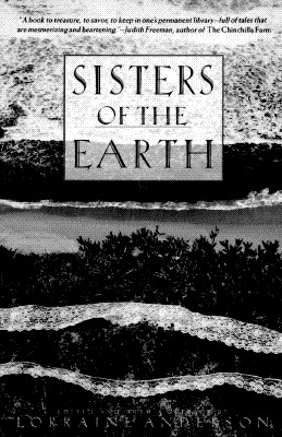 Image for Sisters of the Earth: Women's Prose and Poetry About Nature