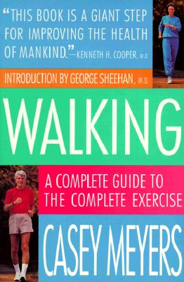 Image for Walking: A Complete Guide to the Complete Exercise