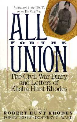 Image for All for the Union: The Civil War Diary & Letters of Elisha Hunt Rhodes