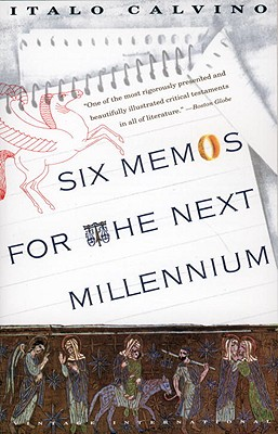 Image for Six Memos for the Next Millennium/the Charles Eliot Norton Lectures 1985-86 (Vintage International)