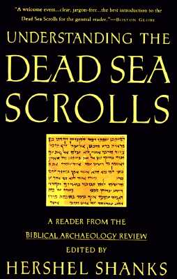 Image for Understanding the Dead Sea Scrolls: A Reader From the Biblical Archaeology Review