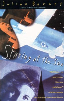 Staring at the Sun, Julian Barnes