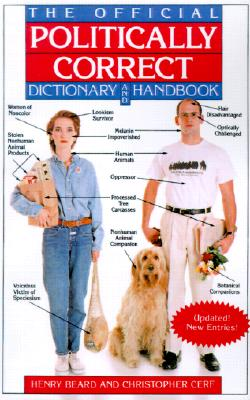 Image for The Official Politically Correct Dictionary and Handbook: Updated! New Entries!