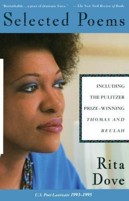 "Selected Poems, ""Dove, Rita"""