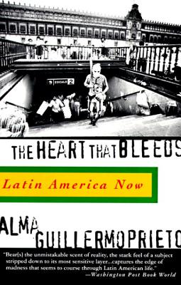 Image for HEART THAT BLEEDS : LATIN AMERICA NOW