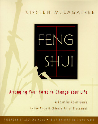 Image for Feng Shui: Arranging Your Home to Change Your Life