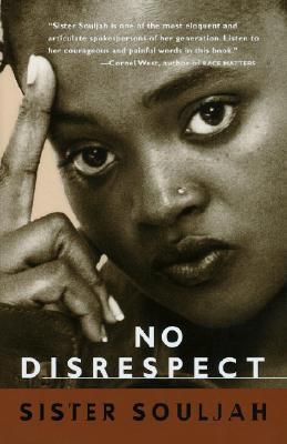 NO DISRESPECT, SISTER SOULJAH