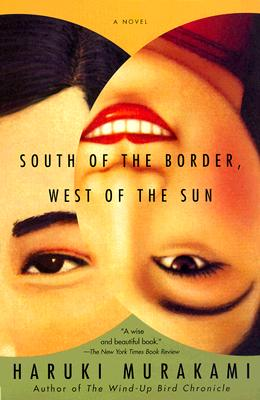 South of the Border, West of the Sun, Murakami, Haruki