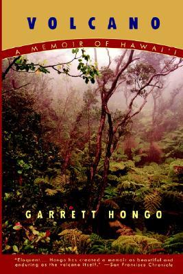 Volcano: A Memoir of Hawai'i, Hongo, Garrett
