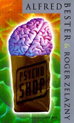 Psychoshop, Alfred Bester, Roger Zelazny