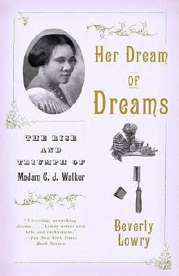 HER DREAM OF DREAMS : THE RISE AND TRIUM, BEVERLY LOWRY