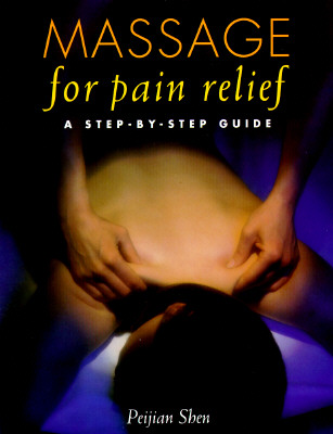 Image for Massage for Pain Relief: A Step-by-Step Guide