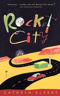 Rocket City, Alpert, Cathryn