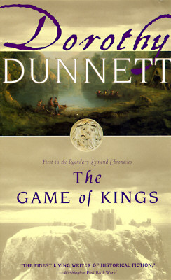 The Game of Kings (Lymond Chronicles, 1), Dunnett, Dorothy