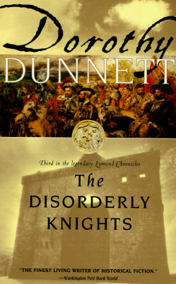 Image for 3 The Disorderly Knights (The Lymond Chronicles)