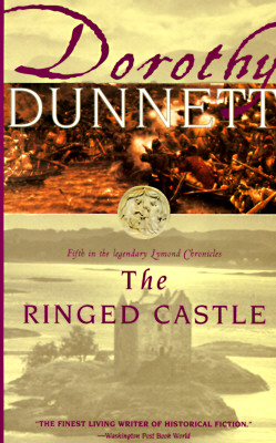The Ringed Castle: Book Five in the legendary Lymond Chronicles, Dunnett, Dorothy