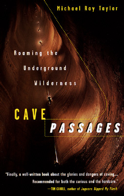 Image for CAVE PASSAGES  Roaming the Underground Wilderness