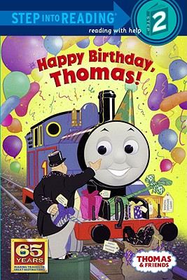 Happy Birthday, Thomas! : Based on the Railway  Series, W. AWDRY, OWAIN BELL