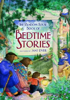 The Random House Book of Bedtime Stories (Random House Book of...)