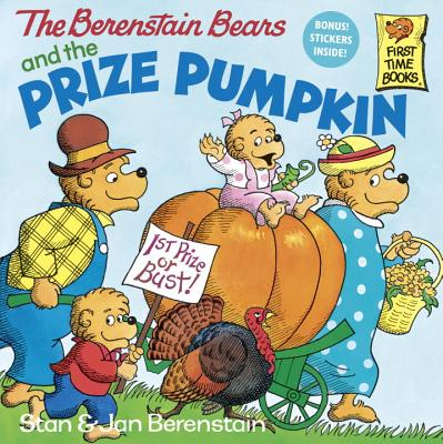 The Berenstain Bears and the Prize Pumpkin, Berenstain, Stan; Berenstain, Jan