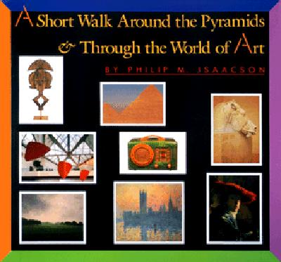Image for A Short Walk Around the Pyramids & Through the World of Art